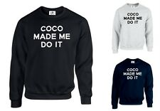 COCO MADE ME DO IT Jumper dope celine Sweatshirt Mean Girls Tumblr (COCO,SWEAT)