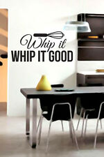 WHIP IT GOOD - Kitchen Room Vinyl Wall Decals - Stickers Quotes Graphics