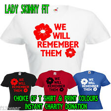 POPPY APPEAL  BRITISH LEGION - LADY FIT T SHIRT  WE WILL REMEMBER THEM MILITARY