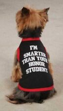 """""""I'M SMARTER THAN YOUR HONOR STUDENT"""" Dog T-Shirt - ALL SIZES - Zack & Zoey -NEW"""