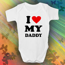 I Love My Daddy Baby Grow Boys Girls Unisex White Short Sleeved Funky Cute
