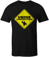 Under Construction Bodybuilding Gym Workout Training MMA Tee Mens T-Shirt Top