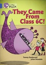 They Came from Class 6c. by Tommy Donbavand by Tommy Donbavand Paperback Book (E