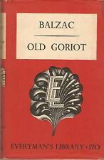 Old Goriot Honore De Balzac Everyman's Library Fiction HB 1951 The Human Comedy