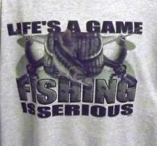 Life's a Game Fishing is Serious Unisex Crew Neck Sweatshirt SM Thru 4XL NWOTS