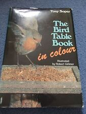 The Bird Table Book in Colour By Tony Soper,Robert Gillmor