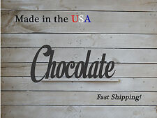 Chocolate Sign, Candy Decor, Confection Art, W1061
