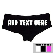 Create Your Own Booty Shorts ADD YOUR OWN TEXT Customizable Boyshort Panties