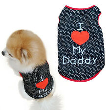 Puppy Dog Pet Summer Cloth I Love My Daddy Printed Vest T-Shirts Apparel Refined