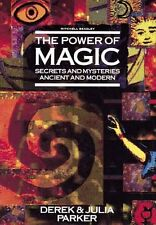 USED (GD) The Power Of Magic: Secrets And Mysteries Ancient And Modern by Derek