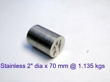 "Stainless Steel 2"" dia x 70 mm-Lathe-Weld-Steam-Mill"