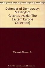 USED (VG) Defender of Democracy: Masaryk of Czechoslovakia (The Eastern Europe C