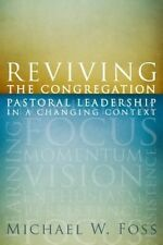 Reviving the Congregation by Michael W. Foss Paperback Book (English)