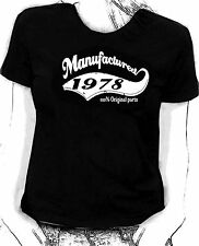 """""""Manufactured in 1978"""" 100% original parts - Birthday humour Skinni fit  t-shirt"""