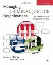 Managing Criminal Justice Organizations : An Introduction to Theory and Practice