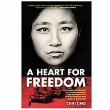 A Heart for Freedom: The Remarkable Journey of a Young Dissident (2011 ppback)