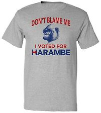 RoAcH Dont' Blame Me I Voted For Harambe T-shirt | Men's I'm With Harambe Tee