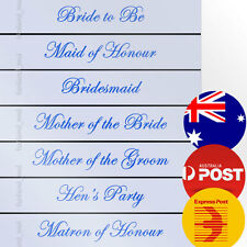White Sashes Blue Text Hens Night Bridal Bride To Be Bridesmaid Maid of Honour