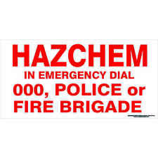 Safety Sign - HAZCHEM SIGN IN EMERGENCY DIAL 000 POLICE OR FIRE BRIGADE