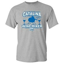 CATALINA WINE MIXER -Movie Humor Graphic Unisex GIft  Funny Novelty T-Shirt