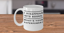 Bookworm Mug (11 oz)| Coffee Cup | I Disappear Into Books ... | Book Lover Gift