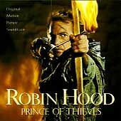 Robin Hood, Prince of Thieves [Original Motion Picture Soundtrack] by Michael Ka