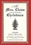 HOW MRS CLAUS SAVED CHRISTMAS by Jeff Guinn (2005, CD, Unabridged)---11 HRS