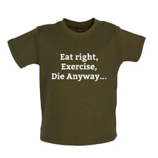 Eat Sleep Exercise Die - Mrs T-shirt / Tee - Unhealthy / Funny