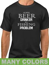Men's Just Another Beer Drinker With A Fishing Problem T Shirt Funny Tee T-Shirt