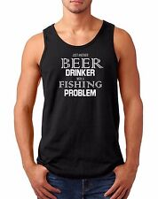 Men's Tank Top Beer Drinker With A Fishing Problem T Shirt Funny Tee T-Shirt