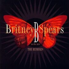 B in the Mix: The Remixes by Britney Spears (CD, Nov-2005, Jive (USA))