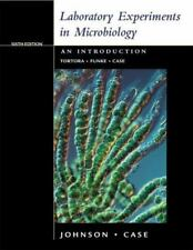 Laboratory Experiments in Microbiology (6th Edition)