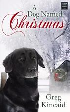 A Dog Named Christmas (Center Point Christian Fiction (Large Print))-ExLibrary