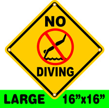 NO DIVING SIGN     LARGE  CAUTION YELLOW   8