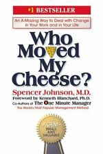 Who Moved My Cheese? Spencer Johnson Change Work Life Hardcover Dust Jacket