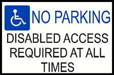 DISABLED PARKING WARNING SIGN *PERSONALISED*CUSTOM MADE