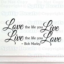 LOVE THE LIFE YOU LIVE BOB MARLEY Quote Vinyl Wall Decal Sticker Art Decor