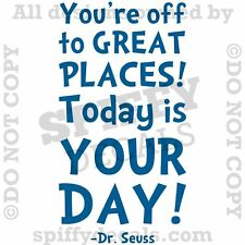 DR SEUSS YOU'RE OFF TO GREAT PLACES Quote Vinyl Wall Decal Decor Sticker Class