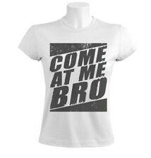 Come at Me Bro Vintage Women T-Shirt Jersey Shore Cool Story Funny Gag Style