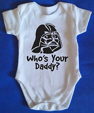 WHOS YOUR DADDY BABY GROW / VEST FUNNY GIFT IDEA FOR DARTH VADER STAR WARS FAN!