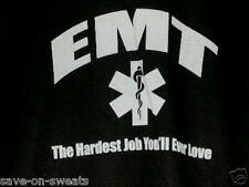 EMT HARDEST JOB YOU'LL EVER LOVE Black Hooded Sweatshirt Small To 4XL NWOTS