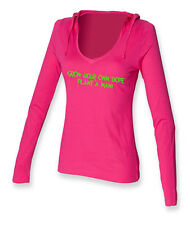 GROW YOUR OWN DOPE, PLANT A MAN  .......ON LADIES LONG SLEEVE HOODED T-SHIRTS