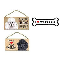 POODLE - House is Not Home & Love Is Being Owned Wood Dog Sign / Car Magnet