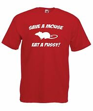 SAVE MOUSE EAT PUSSY funny giftNEW Men Women T SHIRT TOP size 10 12 s m l xxL
