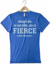 Though She Be But Little She Is Fierce Shakespeare Midsummer Nights Dream TShirt