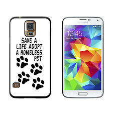 Save a Life Adopt a Homeless Pet - Dog Cat Adoption - Case for Samsung Galaxy S5