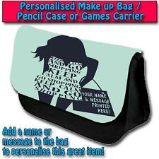 PERSONALISED WOMAN QUOTE LADY FASHION PENCIL CASE GAMES TRAVEL MAKE UP BAG ST064