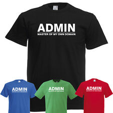 ADMIN MASTER OF MY OWN DOMAIN NERD GEEK T SHIRT FUNNY T-SHIRT TSHIRT WEB JOKE