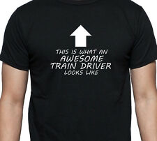 THIS IS WHAT AN AWESOME TRAIN DRIVER LOOKS LIKE T SHIRT XMAS GIFT PRESENT
