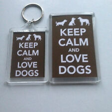 KEEP CALM AND LOVE DOGS Keyring or Fridge Magnet = ideal gift idea